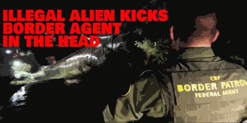 illegal-alien-kicks-border-agent-in-the-head