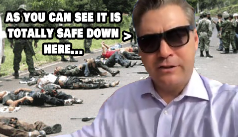 jim acosta mexico cartels drug smuggling murders homicides cnn is fake news obama chapo